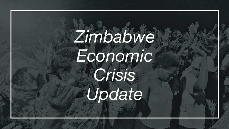 Zimbabwe Economic Crisis Update