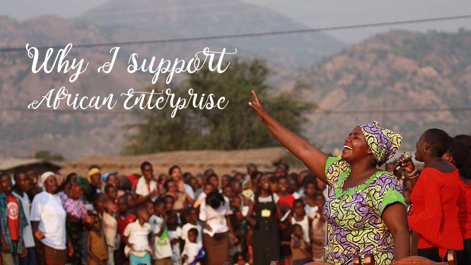 Why I Support African Enterprise